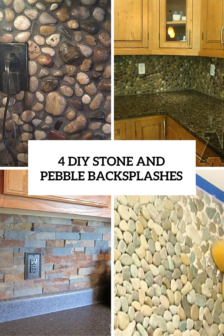 4 DIY Stone And Pebble Kitchen Backsplashes To Make
