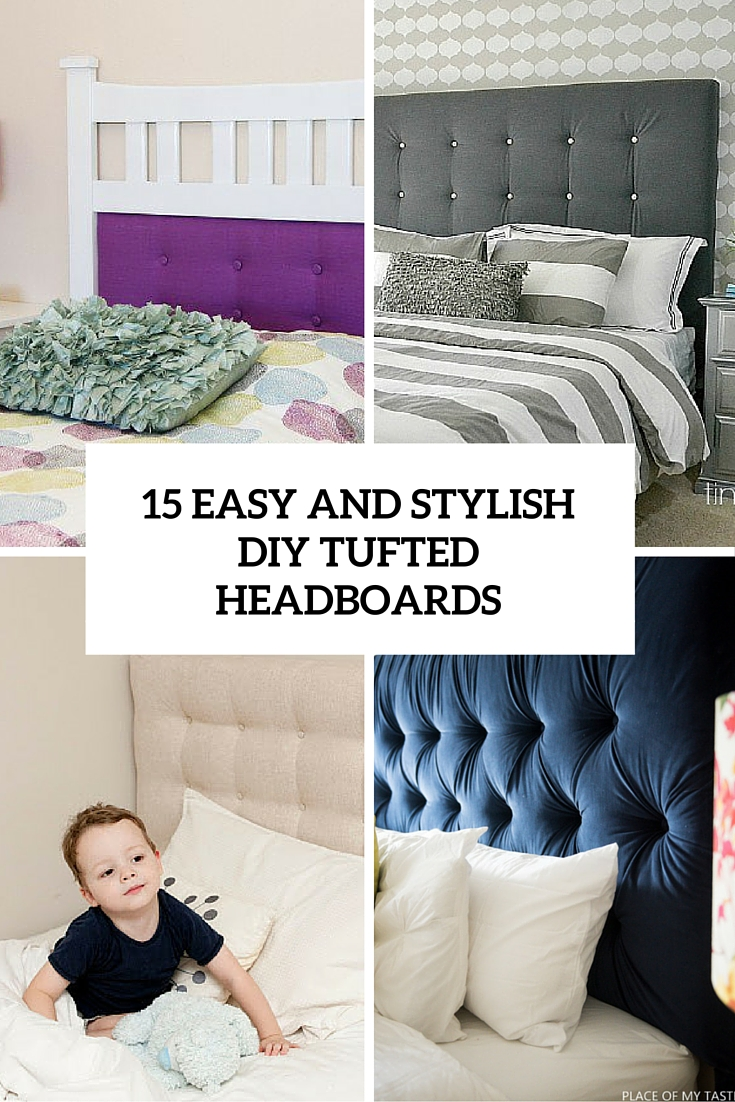 15 easy and stylish diy tufted headboards cover
