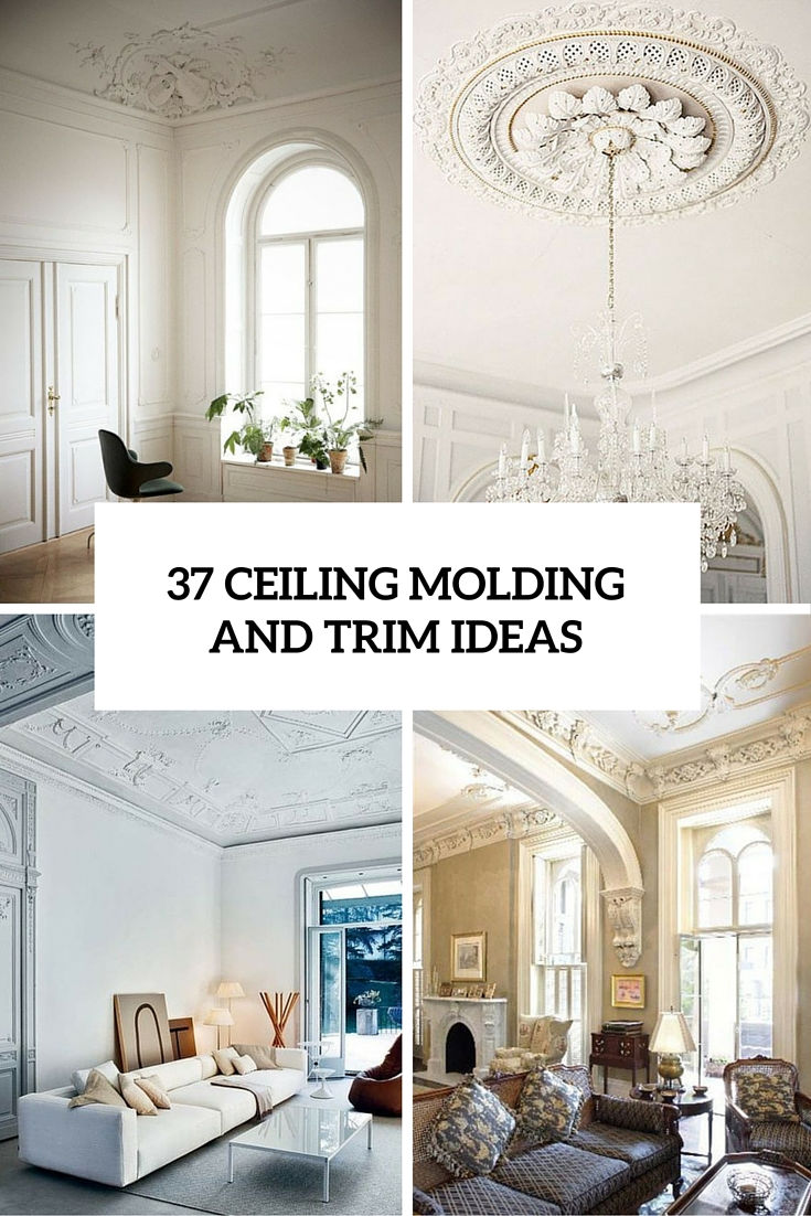 37 Ceiling Trim And Molding Tips To Carry Vintage Chic - Decor10 Blog