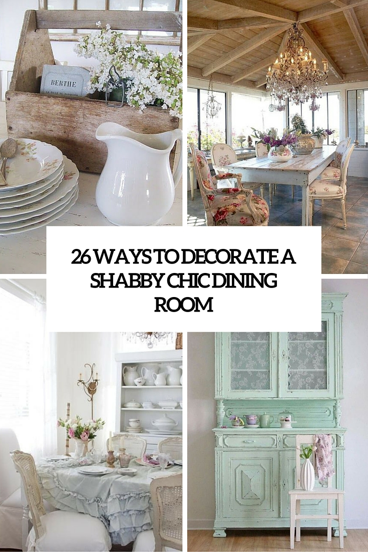 Shabby Chic Dining Space, Shabby Chic Dining Room