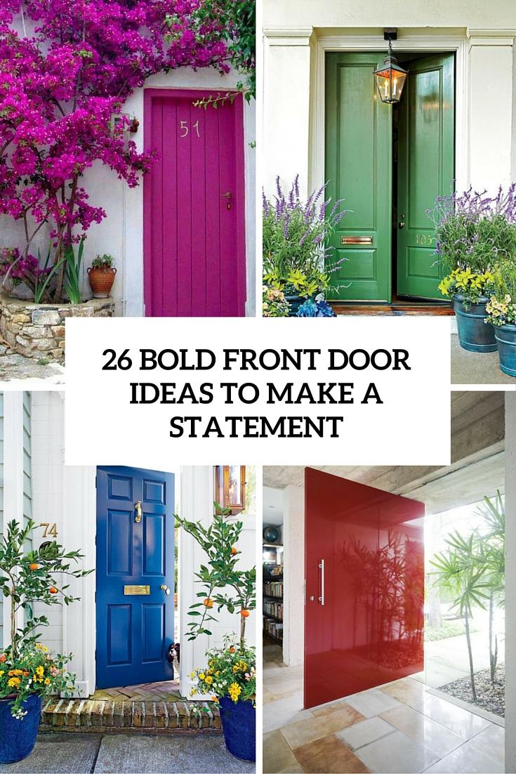 26 Bold Front Door Ideas In Vivid Colors - Decor10 Blog on Door Color Ideas  id=41205