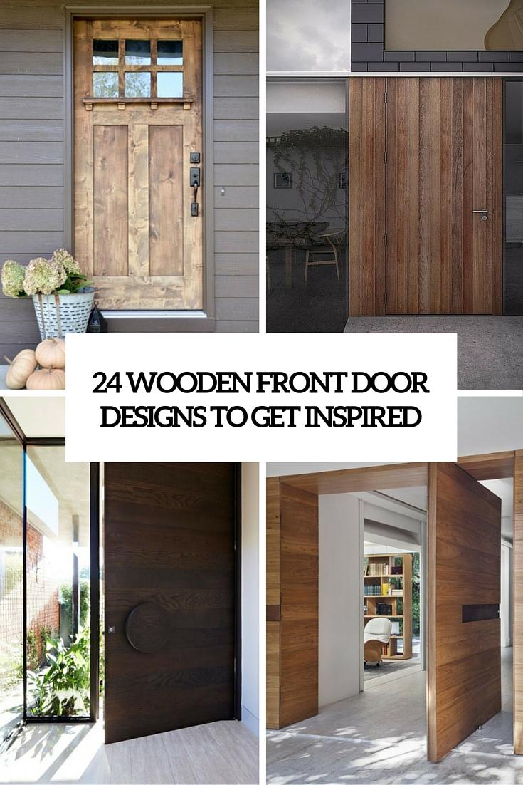 wooden front door designs to get inspired cover