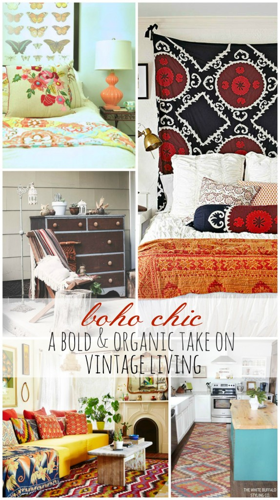 Boho Chic-A Bold & Organic Take on Vintage Living